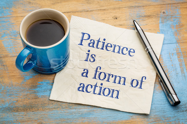 Stock photo: Patience is a form of action