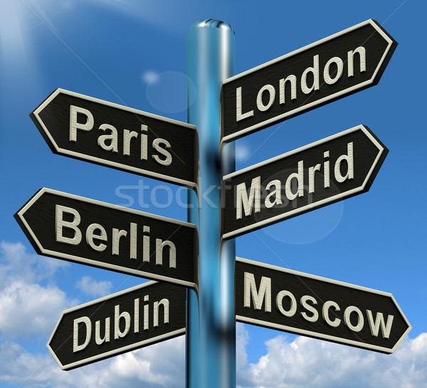 Stock photo: London Paris Madrid Berlin Signpost Showing Europe Travel Touris